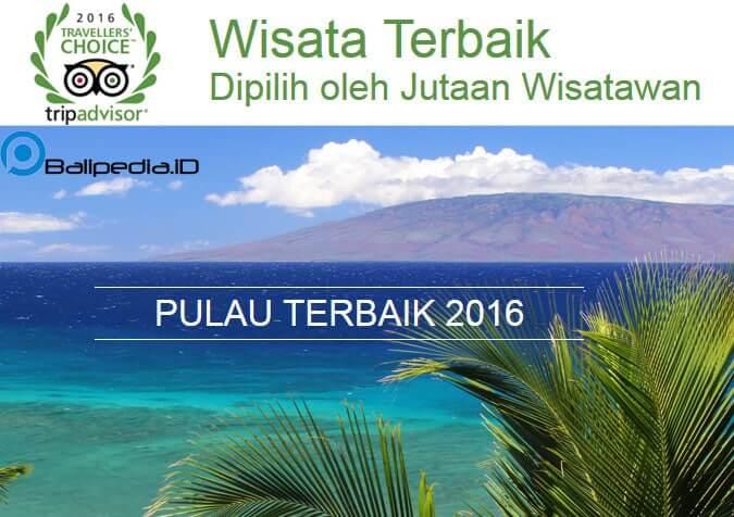Pulau Terbaik di Dunia 2016